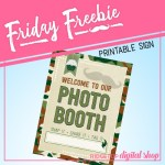 Friday Freebie: Camo Photo Booth Sign