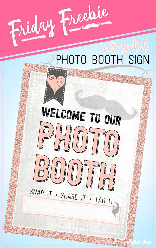 Ridgetop Digital Shop   Friday Freebie   Anniversary Photo Booth Sign   Rose Gold   Wedding   Birthday