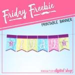 Friday Freebie: Luau Printable Banner