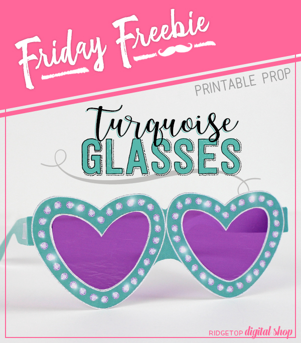Turquoise Heart Glasses Free Printable |  Valentine's Day Free Printable | Turquoise Wedding Free Printable | Turquoise Photo Booth Prop | Ridgetop Digital Shop