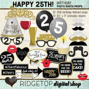 Ridgetop Digital Shop | 25th Brithday Party Photo Props