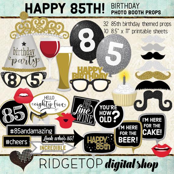 Ridgetop Digital Shop | 85th Birthday Party Photo Booth Props
