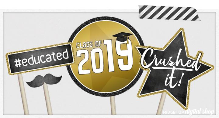 Ridgetop Digital Shop | Class of 2019 Photo Props - Black, Gold | Graduation Photo Booth