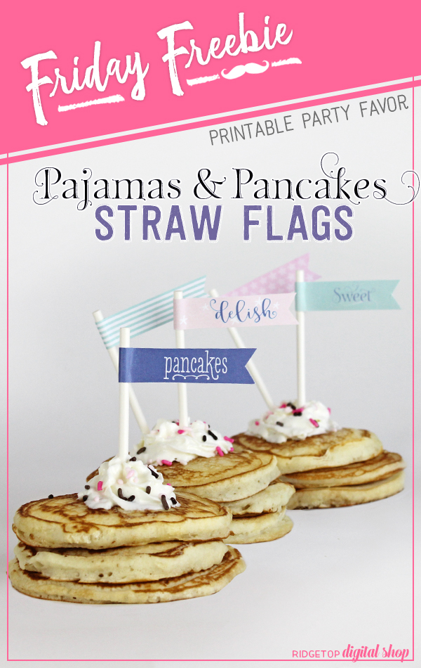 Ridgetop Digital Shop | Pajamas and Pancakes Straw Flags Free Printable
