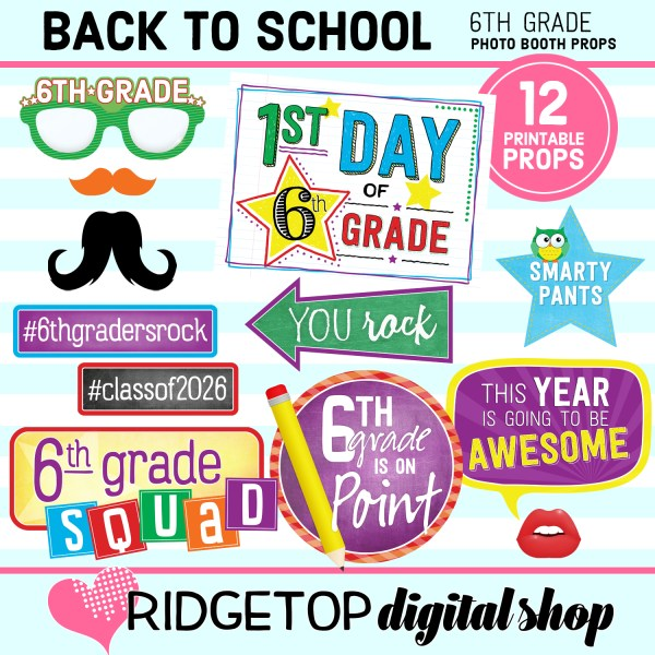 Ridgetop Digital Shop Back to School 6th Grade Printable Photo Booth Props