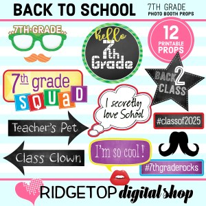 Ridgetop Digital Shop Back to School 7th Grade Printable Photo Booth Props