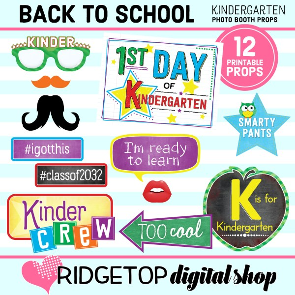 Ridgetop Digital Shop 1st of School Kindergarten Printable Photo Booth Props