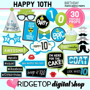 Ridgetop Digital Shop | 10th Birthday Printable Photo Booth Props
