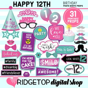 Ridgetop Digital Shop 12th birthday printable photo booth props