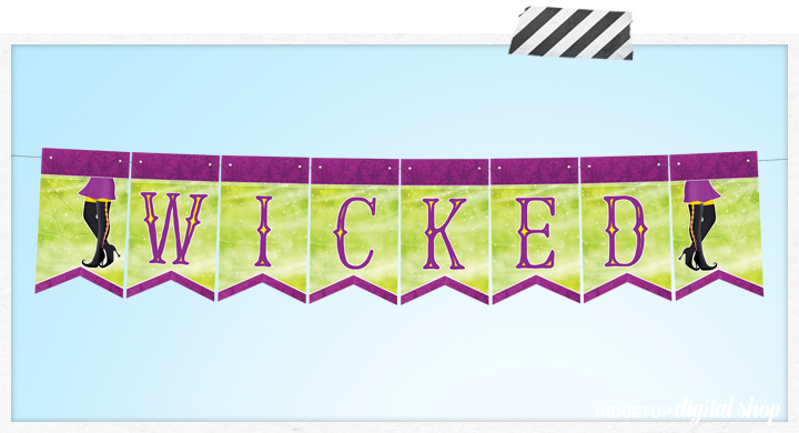 Ridgetop Digital Shop | Friday Freebie | Halloween Free Printable | Wicked Banner | Ghouls Gone Wild | Witch Party Decor