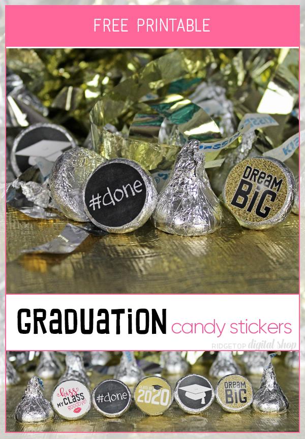 Graduation Candy Stickers Free Printable | Class of 2020 Party Ideas | Hershey Kiss | Ridgetop Digital Shop