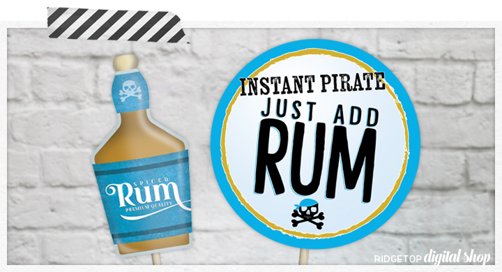 Ridgetop Digital Shop | Rum Printable Photo Booth Props | Pirate party