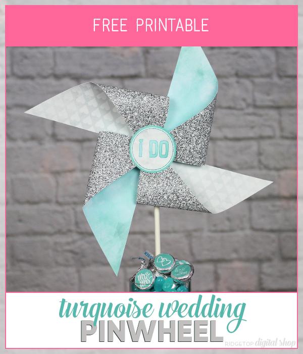 Turquoise Wedding Free Printable Pinwheel | Wedding Photo Booth Prop | Wedding Reception Table Decor Idea | I do | Mr and Mrs | Wedding Planning | Wedding Planner | Ridgetop Digital Shop