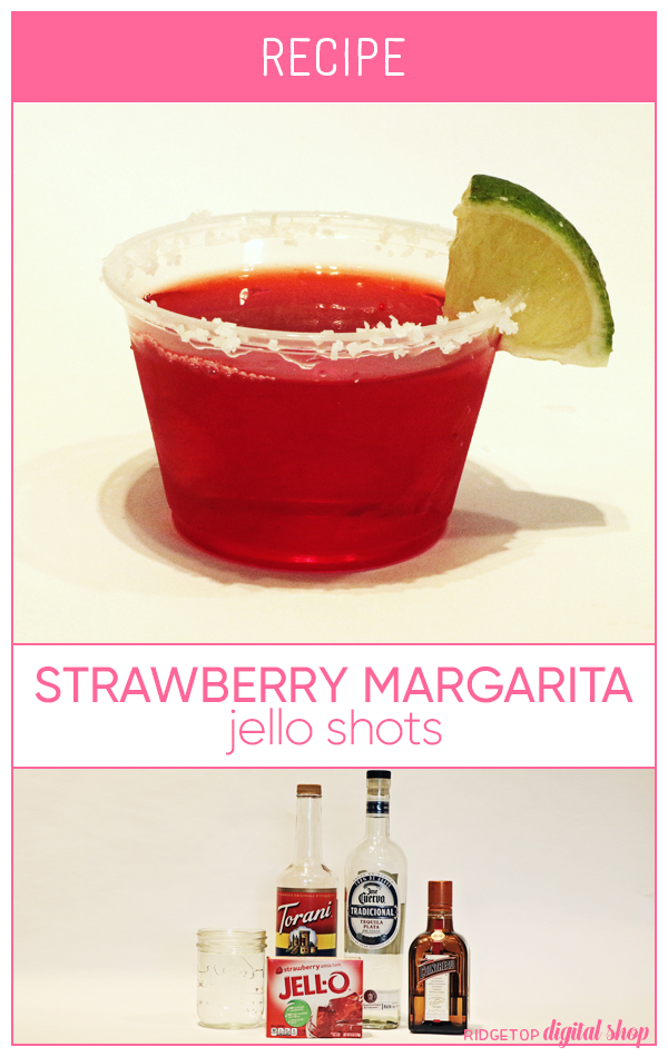 Strawberry Margarita Jello Shot Recipe | How to make jello shots | Ridgetop Digital Shop
