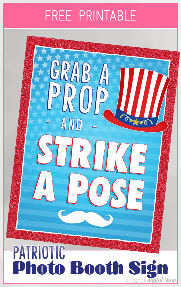 4th of July Photo Booth Sign Free Printable | 4th of July Party Idea | Celebrate USA | Red, white, and blue | Ridgetop Digital Shop
