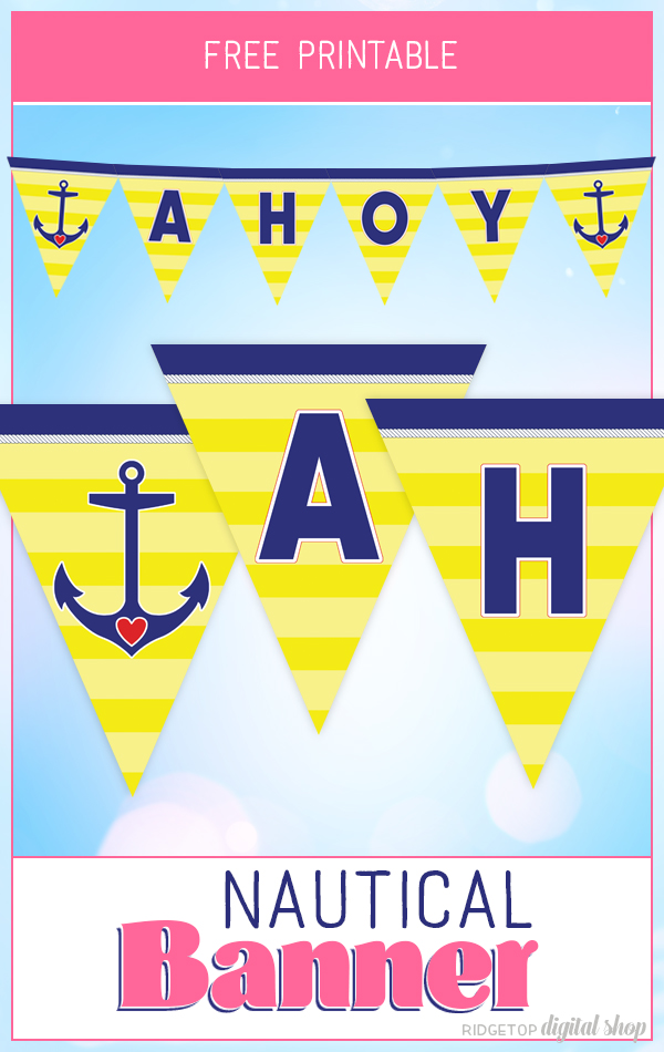 Nautical Pennant Banner Free Printable | Ahoy Banner Flag | Nautical Party Decor | Ridgetop Digital Shop