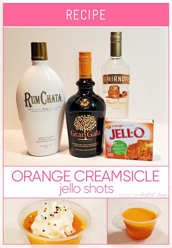 Orange Creamsicle Jello Shot Recipe | RumChata Jello Shot | Adult Summer Treat | Summer Fun | Ridgetop Digital Shop
