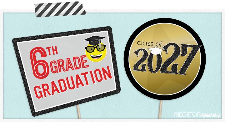 6th Grade Graduation Photo Booth Props   Class of 2027   Ridgetop Digital Shop