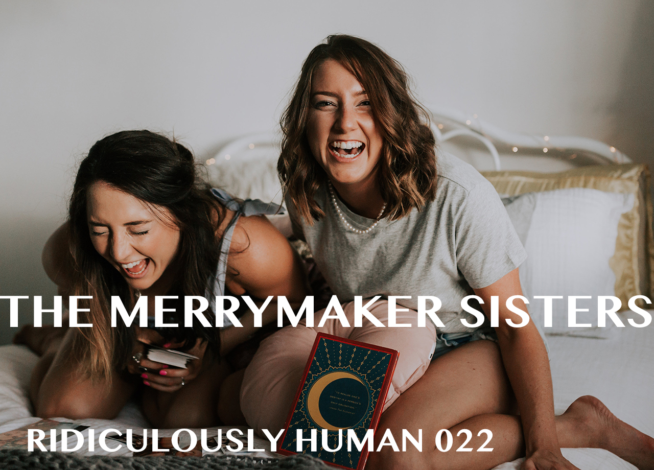 Carla and Emma Merrymaker - The Merry Making Sisters