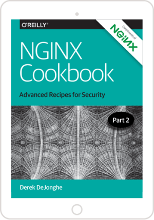 NGINX Cookbook (Part 2): Advanced Recipes for Security
