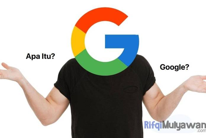 Ilustrasi Gambar Apa Itu Pengertian Google Sejarah Google Tujuan Manfaat Dan Fitur Serta Cara Membuka Google