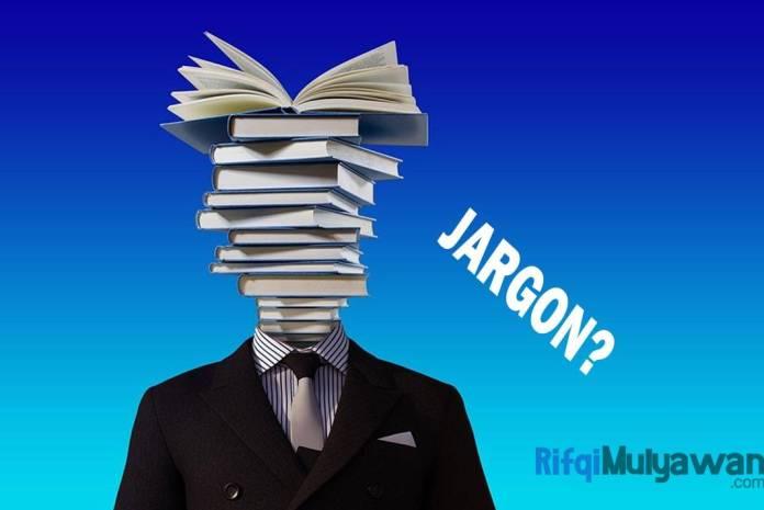 Ilustrasi Gambar Pengertian Jargon Apa Itu Jargon Definisi Fungsi Contoh Jargon Dan Penggunaannya