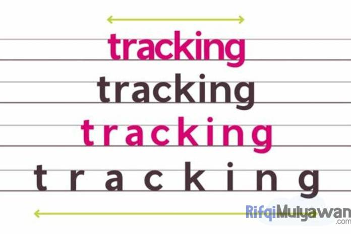 Ilustrasi Gambar Pengertian Tracking (Letter-Spacing) dalam Typography