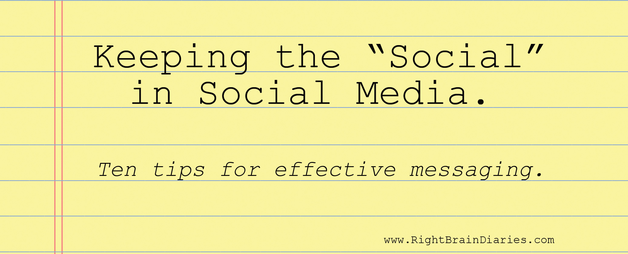 "Keeping the ""Social"" in Social Media."