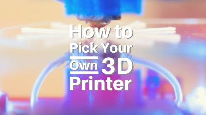 How to Pick Your Own 3D Printer