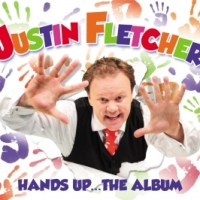 Justin Fletcher Hands Up the Album - Review and Competition