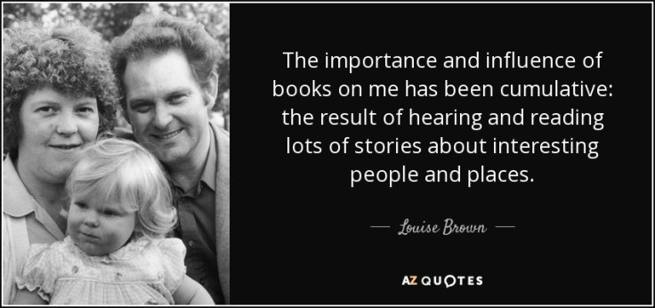 quote-the-importance-and-influence-of-books-on-me-has-been-cumulative-the-result-of-hearing-louise-brown-84-14-98.jpg