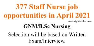 377 Staff Nurse job opportunities in April 2021