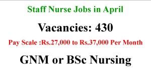 430 Staff Nurse Vacancies in April