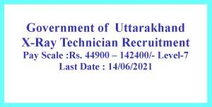 2021 XRay Technician Jobs Government ofUttarakhand