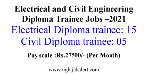 Electrical and Civil Engineering Diploma Trainee Jobs- 27500 Salary