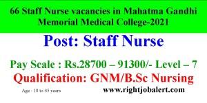 Mahatma Gandhi Memorial Medical College 66 Staff Nurses Recruitment