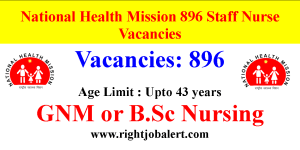 National Health Mission 896 Staff Nurse Vacancies