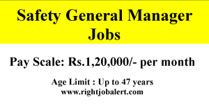 Safety General Manager Jobs-120000 Salary