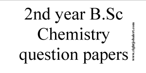 2nd year B.Sc Chemistry question papers2nd year B.Sc Chemistry question papers
