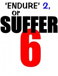 endure-or-suffer-2-6