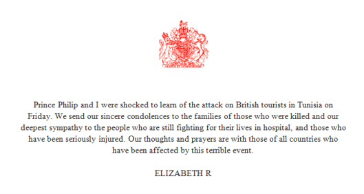 The Queen's Condolences for the victims and their families.