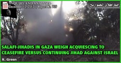 Salafi Jihadis in Gaza to Keep the Ceasefire or Fire More Rockets