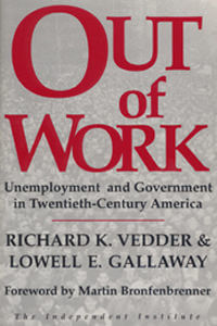 Out of Work by Richard Vedder