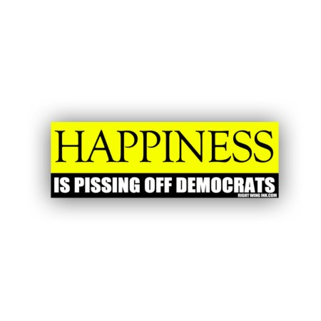 Happiness Is Pissing Off Democrats Stickers 2 Pack 4