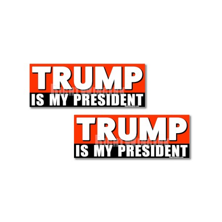 Trump Is My President Stickers