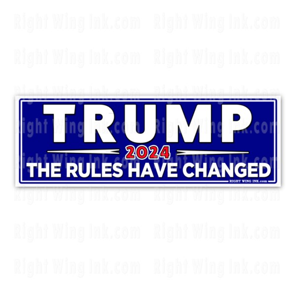 TRUMP 2024 Stickers The Rules Have Changed