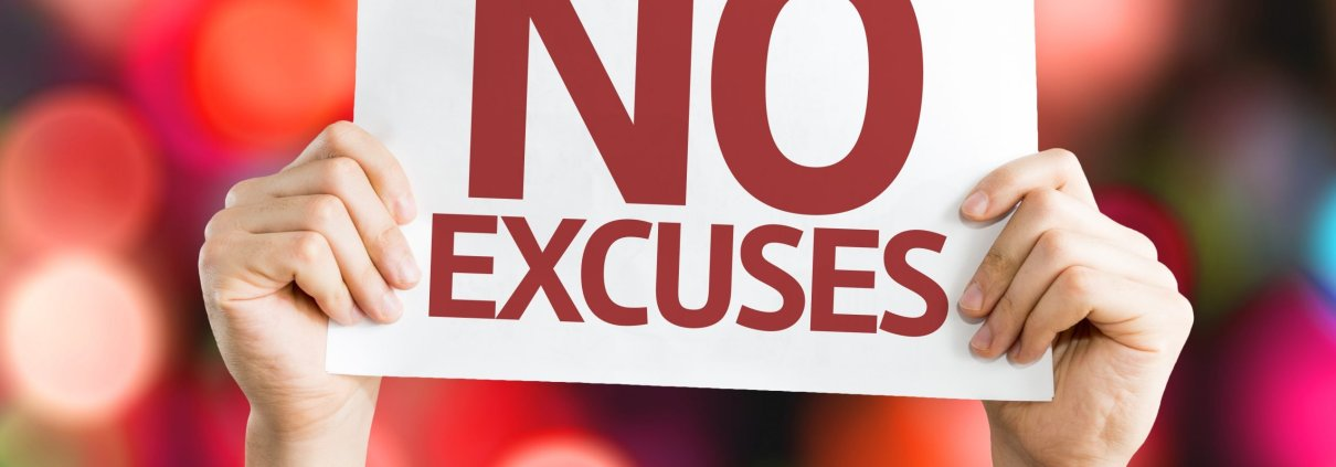 Business is about Results, Not Excuses