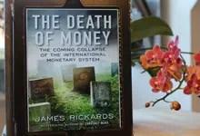 Försättsbild till artikeln: Bokrecension: The death of money av James Rickards - Om guld, inflation, deflation, centralbanker, IMF, den nya världsvalutan och annat som pågår när vi tittar på TV
