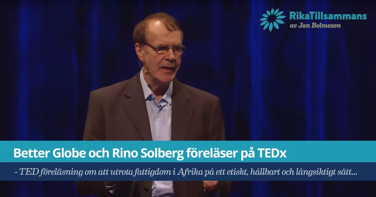 Rino Solberg och Better Globe föreläser på TEDx
