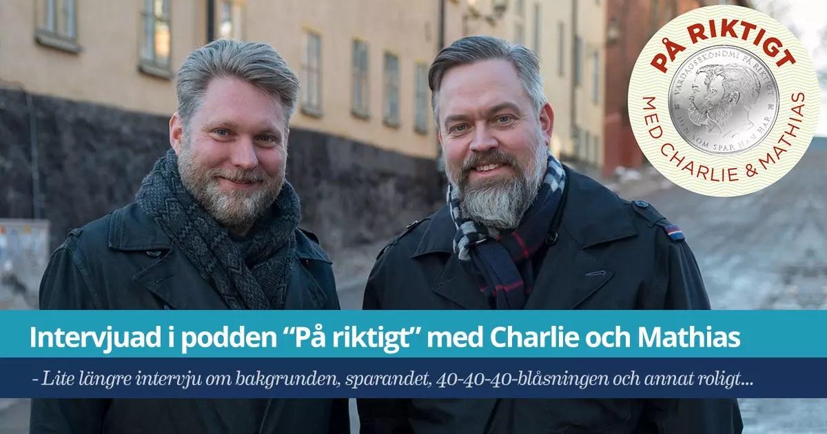 """Intervjuad i podden """"På riktigt"""" med Charlie Söderberg och Mathias Andersson"""